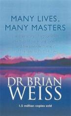 MANY LIVES, MANY MASTERS : THE TRUE STORY OF A PROMINENT PSYCHIATRIST Paperback C FORMAT