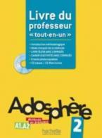 ADOSPHERE 'TOUT-EN-UN' 2 A1 + A2 PROFESSEUR (+ CD-ROM + CD) (INTRODUCTION METHODOLOGIQUE, CORRIGES, 8 TESTS PHOTOC.)