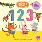 123: A LITTLE COUNTING BOARD BOOK WITH A FOLD-OUT SURPRISE (TODDLER'S WORLD)  HC BBK