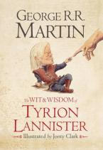 THE WIT & WISDOM OF TYRION LANNISTER HC