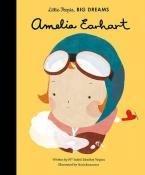 LITTLE PEOPLE, BIG DREAMS : AMELIA EARHART HC