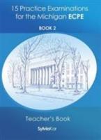 15 PRACTICE EXAMINATIONS 2 ECPE TEACHER'S BOOK