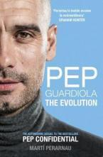 PEP GUARDIOLA YHE EVOLUTION  Paperback
