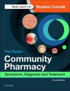 COMMUNITY PHARMACY: SYMPTOMS, DIAGNOSIS AND TREATMENT 4TH ED Paperback