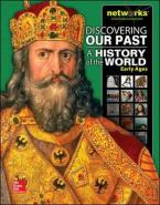 DISCOVERING OUR PAST : A HISTORY OF THE WORLD-EARLY AGES Paperback