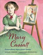 MARY CASSATT: EXTRAORDINARY IMPRESSIONIST PAINTER  HC