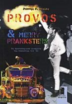 Provos & Merry Pranksters
