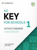 CAMBRIDGE KEY ENGLISH TEST FOR SCHOOLS 1 Student's Book (FOR REVISED EXAMS FROM 2020)