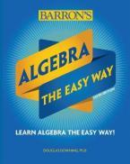 ALGEBRA THE EASY WAY Paperback