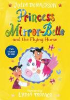 PRINCESS MIRROR BELLE AND THE FLYING HORSE Paperback