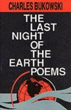 THE LAST NIGHT OF THE EARTH POEMS Paperback