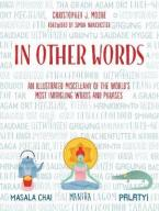 IN OTHER WORDS AN ILLUSTRATED MISCELLANY OF THE WORLD'S MOST INTRIGUING WORDS AND PHRASES HC