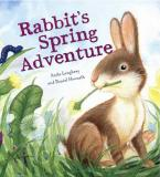 ANIMAL SEASONS : RABBIT'S SPRING ADVENTURE Paperback