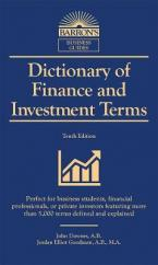 DICTIONARY OF FINANCE AND INVESTMENT TERMS 10TH ED