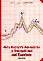 John Osborn's Adventures in Businessland and Elsewhere