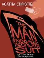 THE MAN IN THE BROWN SUIT COMIC STRIP ADAPTED BY HUGHOT HC