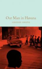 COLLECTOR'S LIBRARY : OUR MAN IN HAVANA  HC