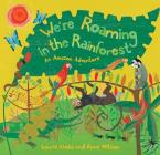 WE'RE ROAMING IN THE RAINFOREST Paperback B FORMAT