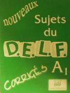 Nouveaux sujets du D.E.L.F. A1