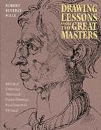 DRAWING LESSONS FROM THE GREAT MASTERS 100 GREAT DRAWINGS ANALYZED HC COFFEE TABLE BK.