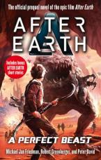 A PERFECT BEAST - AFTER EARTH Paperback