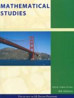 MATHEMATICAL STUDIES : FOR USE WITN THE INTERNATIONAL BACCALAUREATE DIPLOMA PROGRAMME Paperback