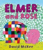 ELMER AND ROSE Paperback