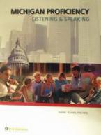 Michigan Proficiency Listening and Speaking