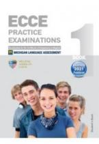 ECCE PRACTICE EXAMINATIONS 1 Student's Book REVISED FORMAT 2021