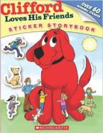 CLIFFORD LOVES HIS FRIENDS (STICKER STORYBOOK) Paperback