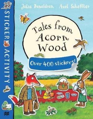 TALES FROM ACORN WOOD STICKER BOOK Paperback
