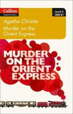 Murder on the Orient Express: B1 (Collins Agatha Christie ELT Readers)