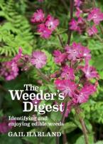 THE WEEDER'S DIGEST: IDENTIFYING AND ENJOYING EDIBLE WEEDS Paperback
