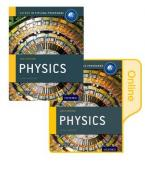 IB DIPLOMA PROGRAMME : PHYSICS (PRINT AND ONLINE COURSE BOOK PACK ) Paperback
