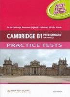 CAMBRIDGE B1 PRELIMINARY (PET) FOR SCHOOLS PRACTICE TETSTS Teacher's Book 2020 EXAM FORMAT