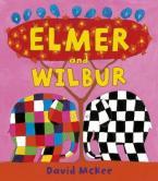 ELMER AND WILBUR Paperback