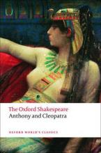 OXFORD WORLD CLASSICS : ANTHONY AND CLEOPATRA THE OXFORD SHAKESPEARE Paperback B FORMAT