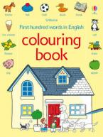USBORNE : FIRST HUNDRED WORDS IN ENGLISH COLOURING BOOK PB