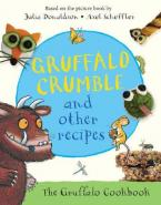 THE GRUFFALO COOKERY BOOK  Paperback