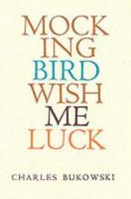 MOCKINGBIRD WISH ME LUCK Paperback