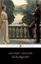 PENGUIN CLASSICS : CAN YOU FORGIVE HER ?  Paperback B