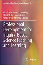 Professional Development for Inquiry-Based Science Teaching and Learning : 5