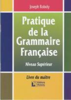 PRATIQUE DE LA GRAMMAIRE FRANCAIS PROFESSEUR