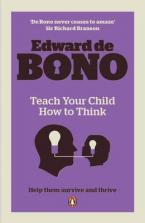 TEACH YOUR CHILD HOW TO THINK Paperback B FORMAT