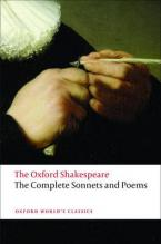 OXFORD WORLD CLASSICS: THE COMPLETE SONNETS AND POEMS THE OXFORD SHAKESPEARE Paperback B FORMAT
