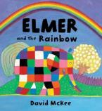 ELMER AND THE RAINBOW Paperback