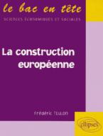 LA CONSTRUCTION EUROPEENNE  POCHE