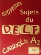 Nouveaux sujets du D.E.L.F. A2