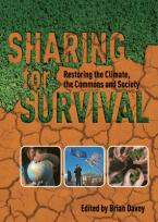 SHARING FOR SURVIVAL: RESTORING THE CLIMATE Paperback