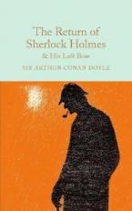 COLLECTOR'S LIBRARY : THE RETURN OF SHERLOCK HOLMES NAD HIS LAST BOW  HC